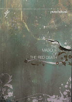 THE MASQUE OF THE RED DEATH after Edgar Allan Poe design & direction: Felix Barrett a Punchdrunk & BAC co-production / Battersea Arts Centre (BAC), London SW11 02/10/2007   programme coverphoto set:...